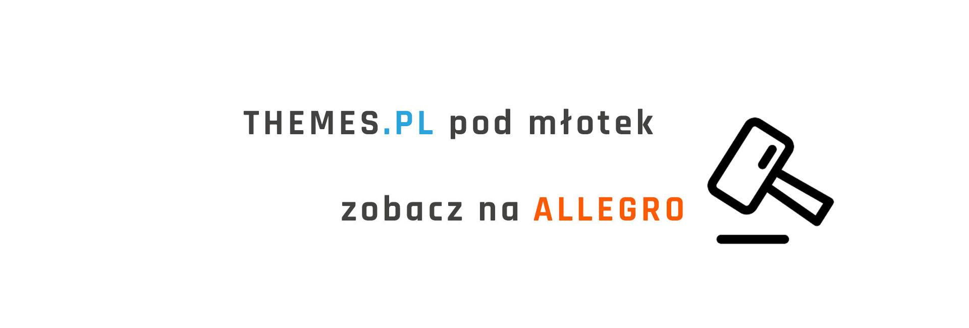 themes.pl pod młotek